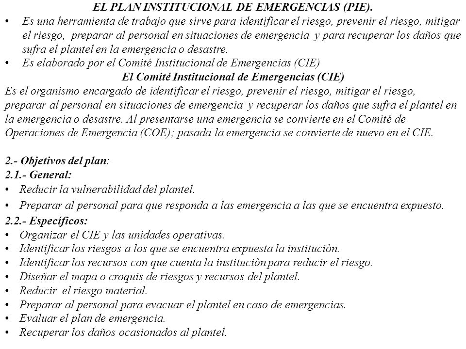 EL PLAN INSTITUCIONAL DE EMERGENCIAS (PIE).