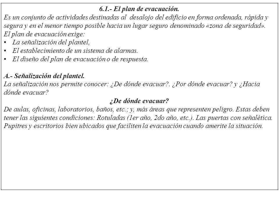 6.1.- El plan de evacuación.