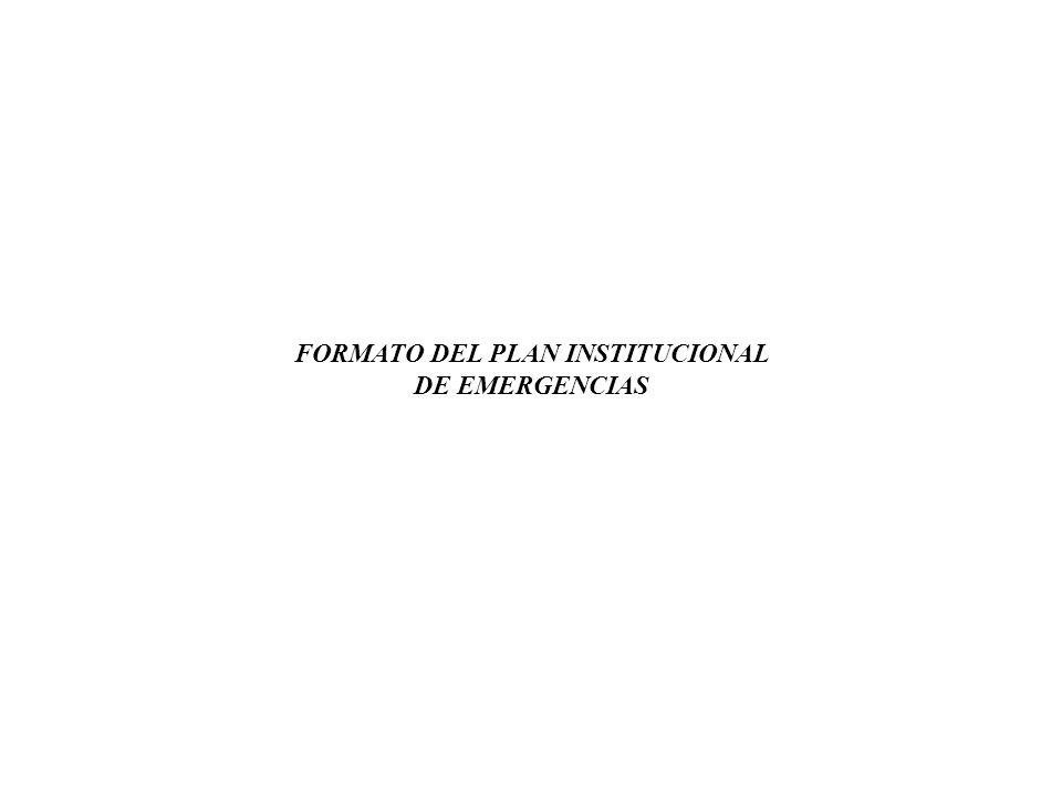 FORMATO DEL PLAN INSTITUCIONAL DE EMERGENCIAS