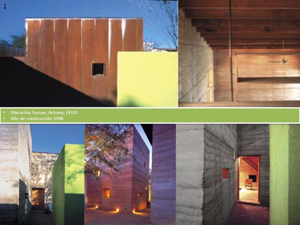 1 2 Ubicación Tucson, Arizona, EEUU. Año de construcción 1996