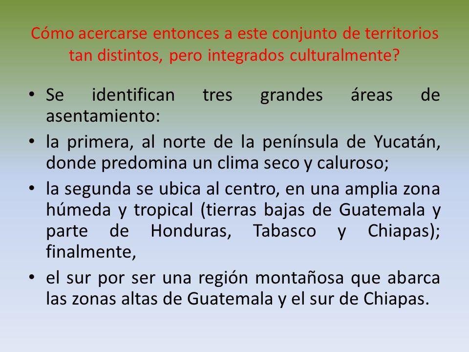 Se identifican tres grandes áreas de asentamiento: