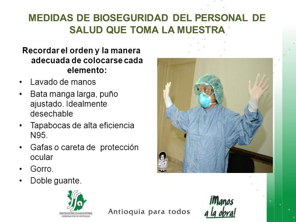 MEDIDAS DE BIOSEGURIDAD DEL PERSONAL DE SALUD QUE TOMA LA MUESTRA