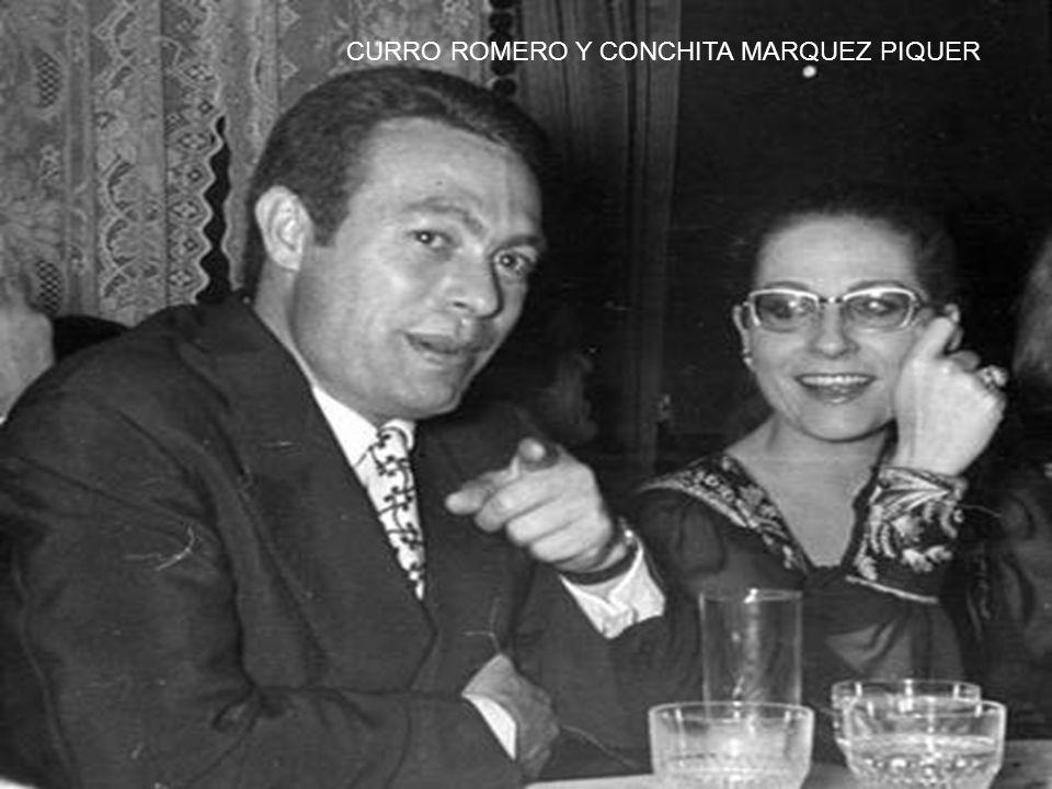 CURRO ROMERO Y CONCHITA MARQUEZ PIQUER