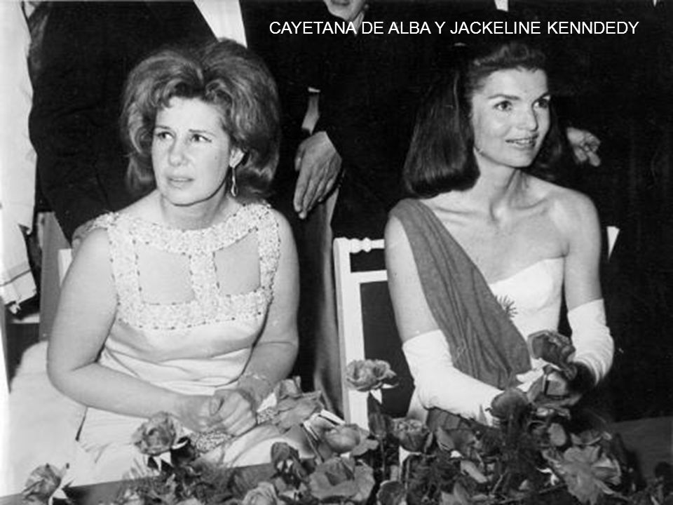 CAYETANA DE ALBA Y JACKELINE KENNDEDY