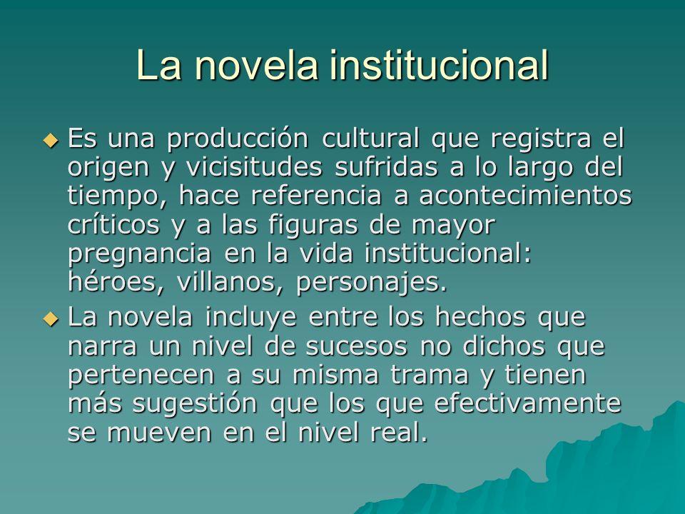 La novela institucional