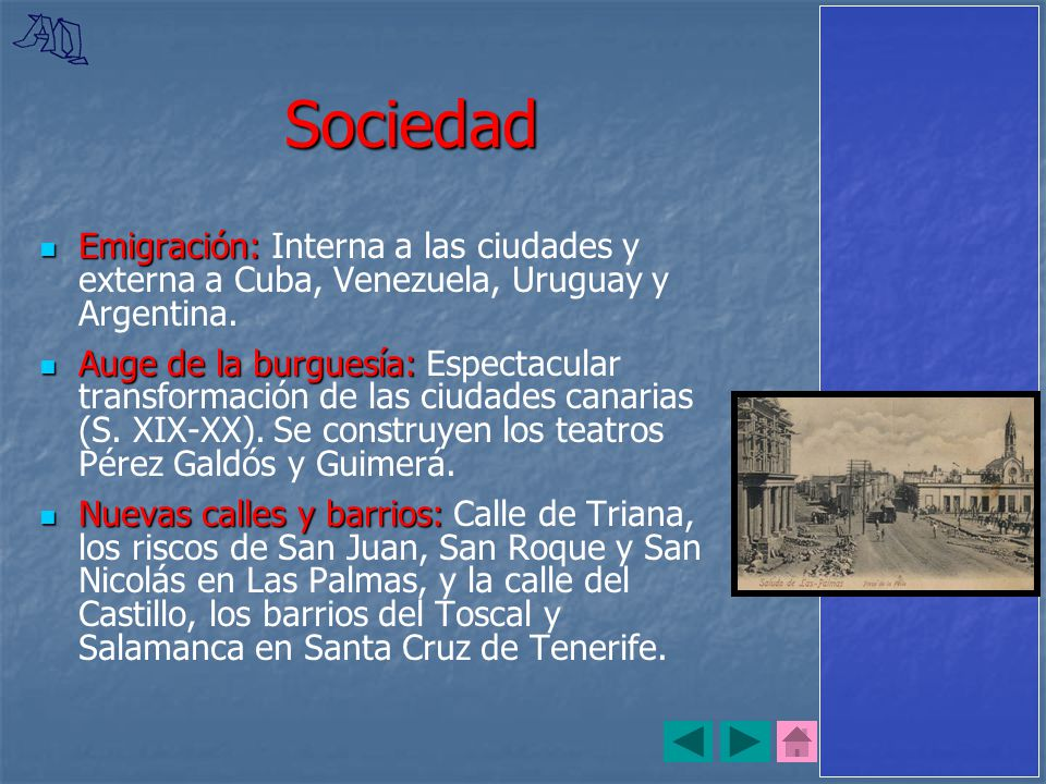 Sociedad Emigración: Interna a las ciudades y externa a Cuba, Venezuela, Uruguay y Argentina.