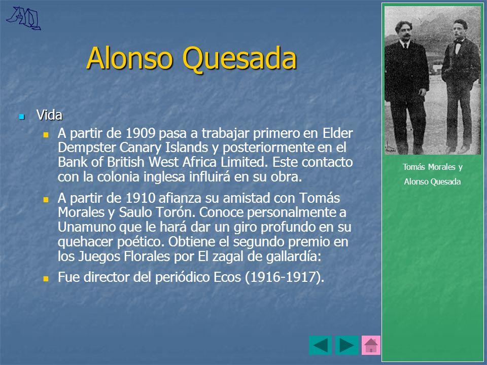 Tomás Morales y Alonso Quesada. Alonso Quesada. Vida.