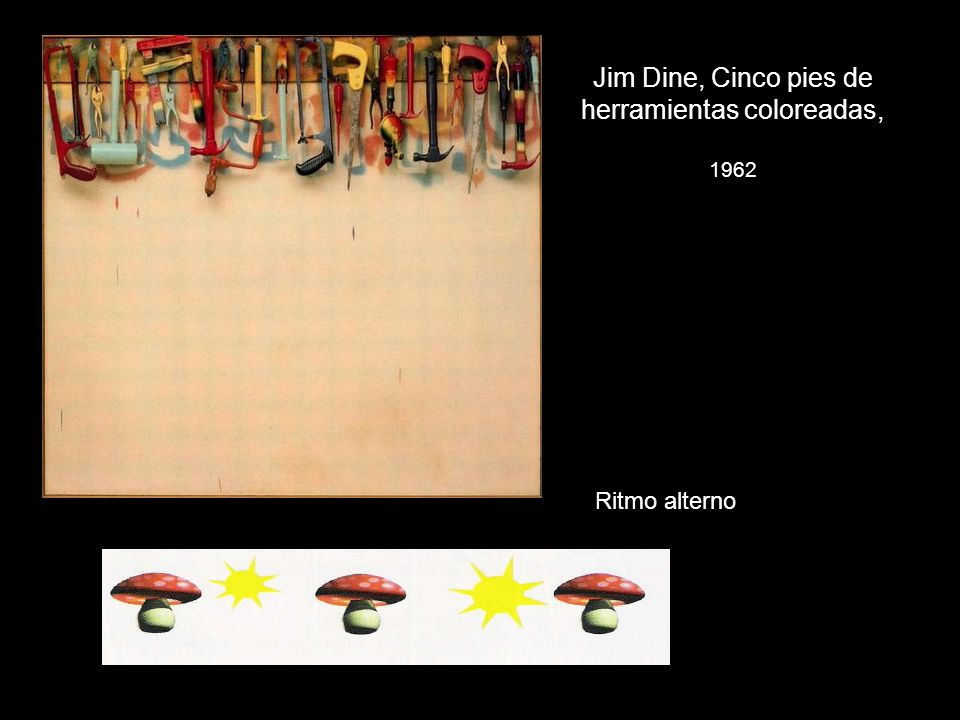 Jim Dine, Cinco pies de herramientas coloreadas, 1962
