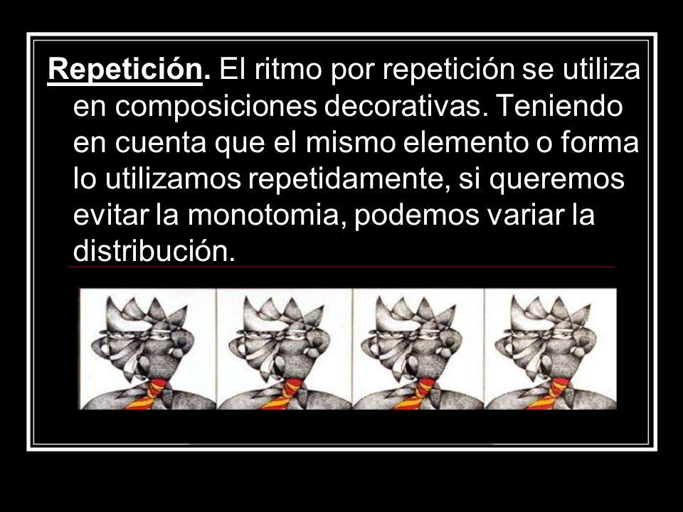 Repetición. El ritmo por repetición se utiliza en composiciones decorativas.