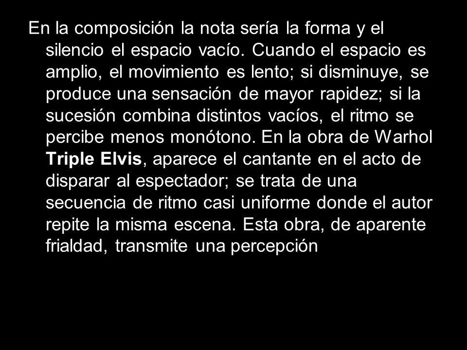 En la composición la nota sería la forma y el silencio el espacio vacío.