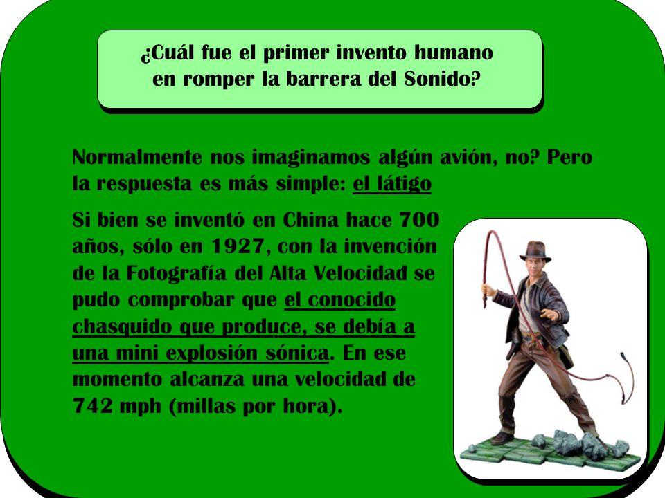 ¿Cuál fue el primer invento humano en romper la barrera del Sonido