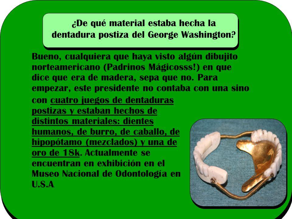 ¿De qué material estaba hecha la dentadura postiza del George Washington