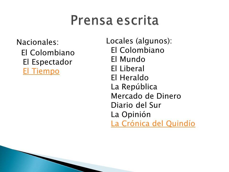 Prensa escrita Locales (algunos):