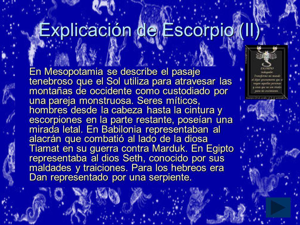 Explicación de Escorpio (II)