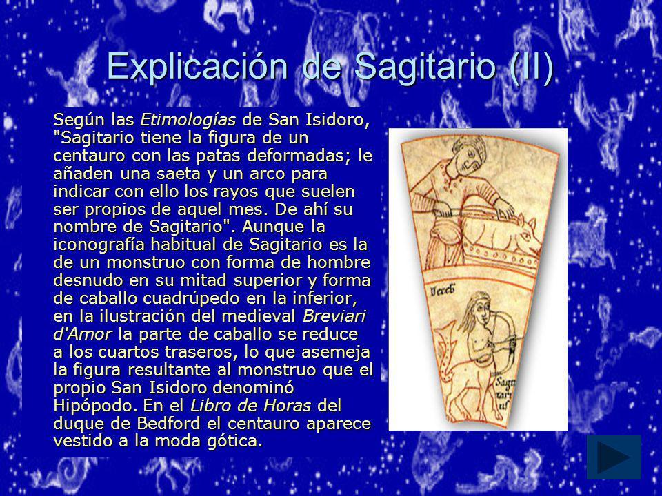Explicación de Sagitario (II)
