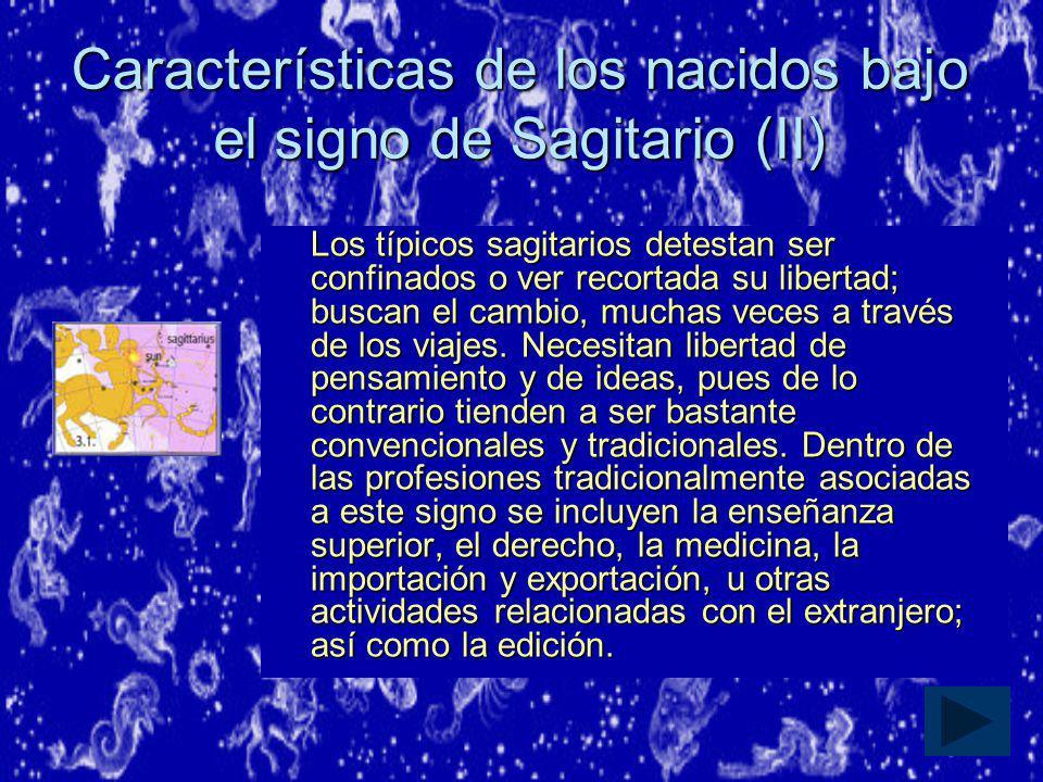Características de los nacidos bajo el signo de Sagitario (II)