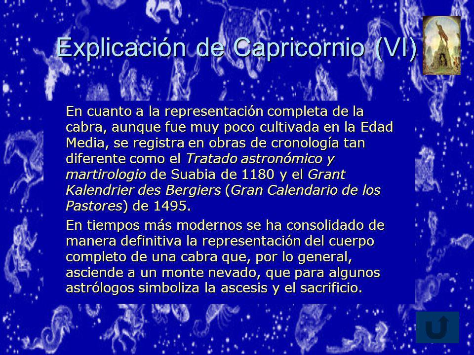 Explicación de Capricornio (VI)