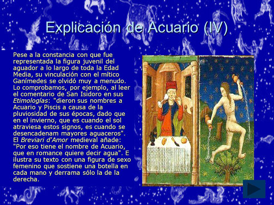 Explicación de Acuario (IV)