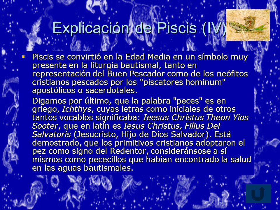 Explicación de Piscis (IV)