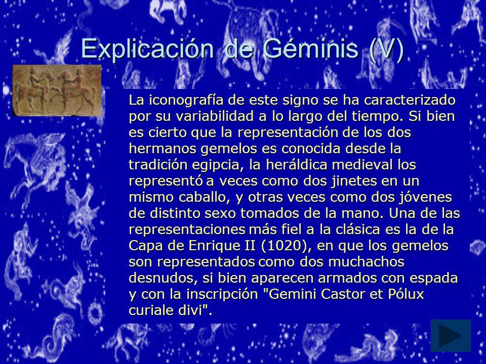 Explicación de Géminis (V)