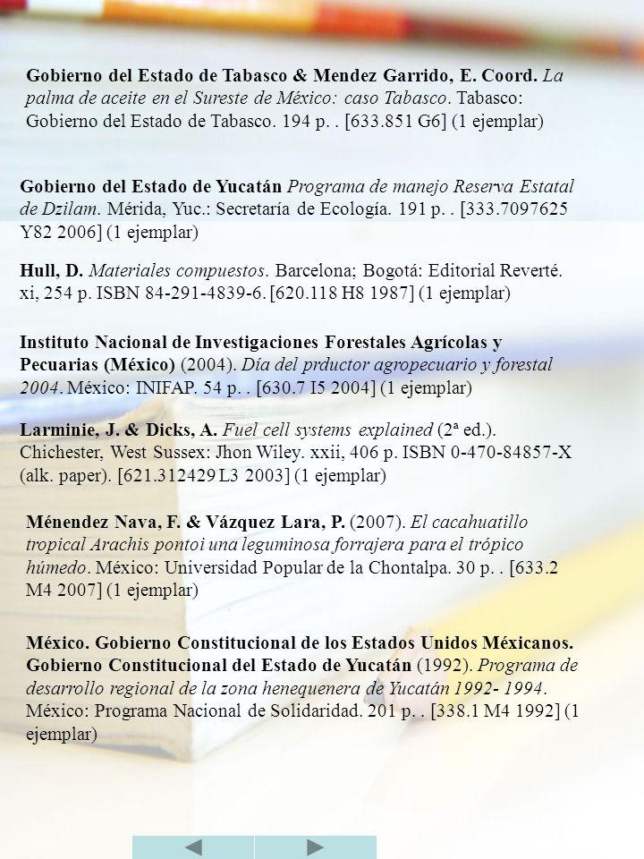 Gobierno del Estado de Tabasco & Mendez Garrido, E. Coord