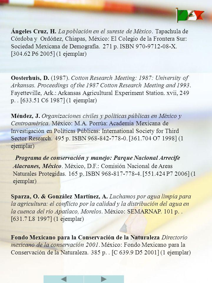 Ángeles Cruz, H. La población en el sureste de México