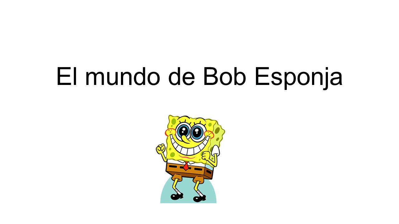 El mundo de Bob Esponja