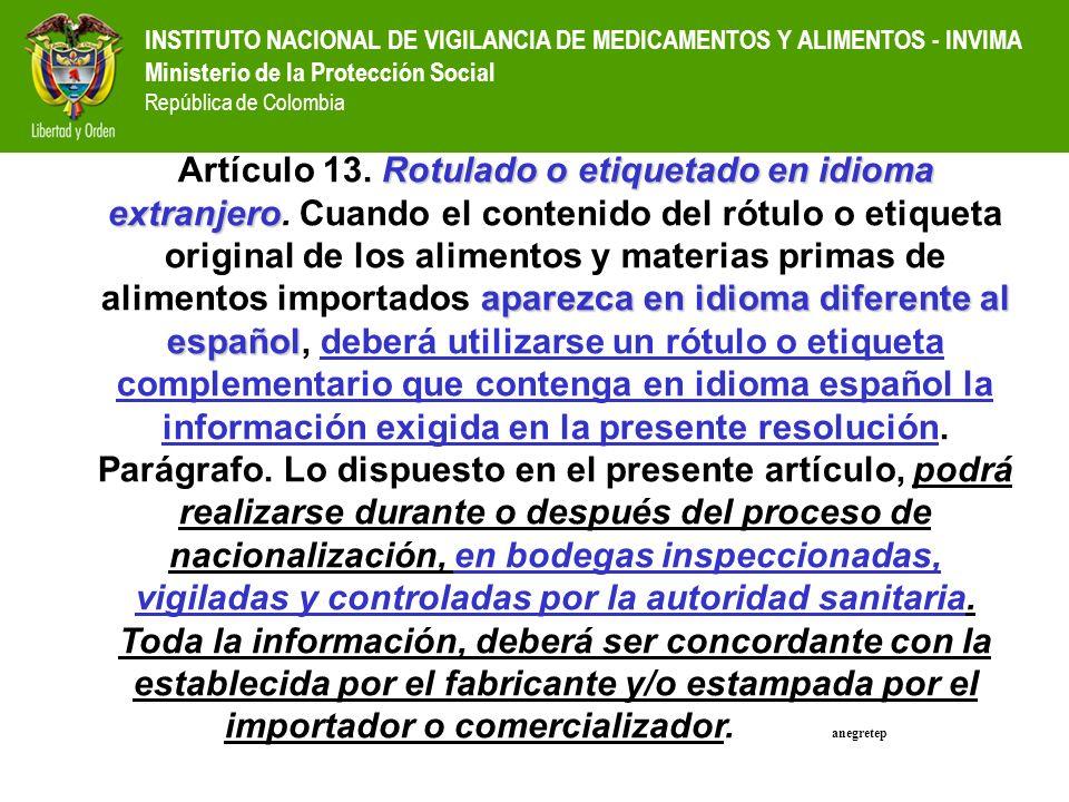 Artículo 13. Rotulado o etiquetado en idioma extranjero