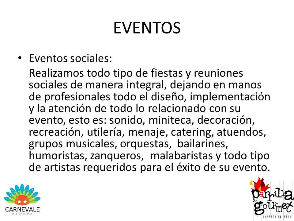 EVENTOS Eventos sociales: