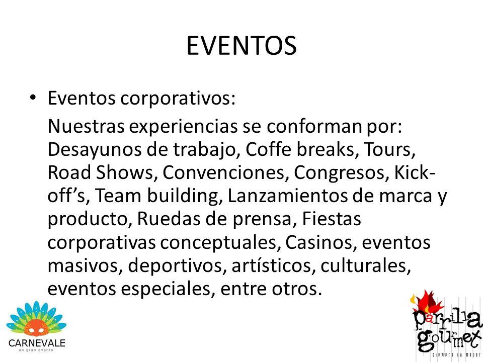 EVENTOS Eventos corporativos: