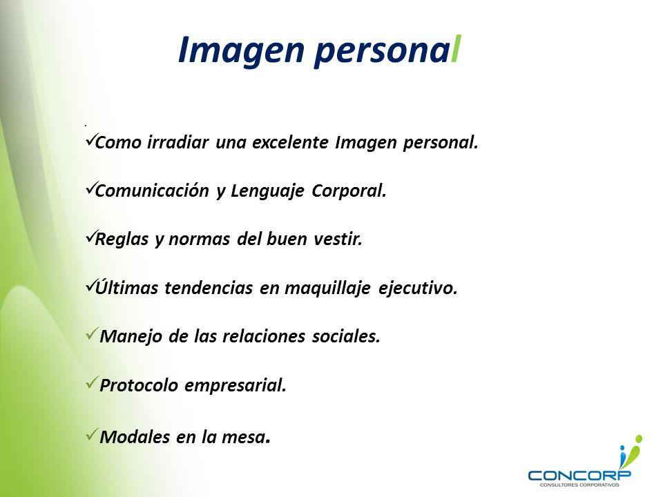 Imagen personal Como irradiar una excelente Imagen personal.