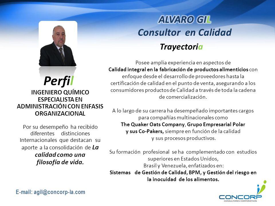 Perfil ALVARO GIL Consultor en Calidad Trayectoria filosofía de vida.