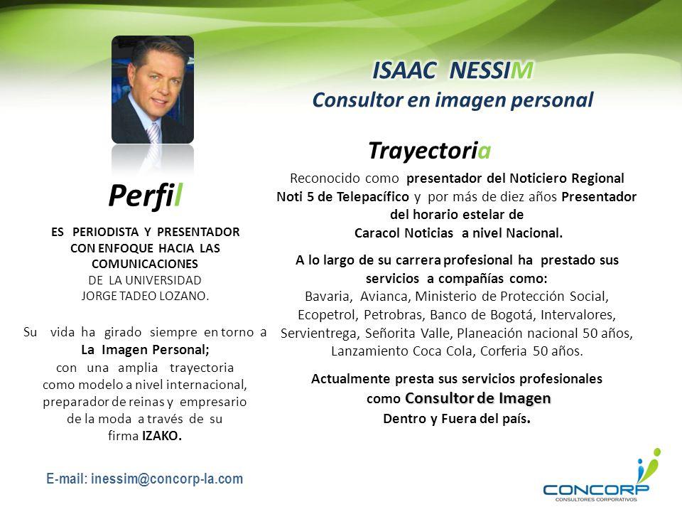 Trayectoria Perfil Isaac Nessim Consultor en imagen personal