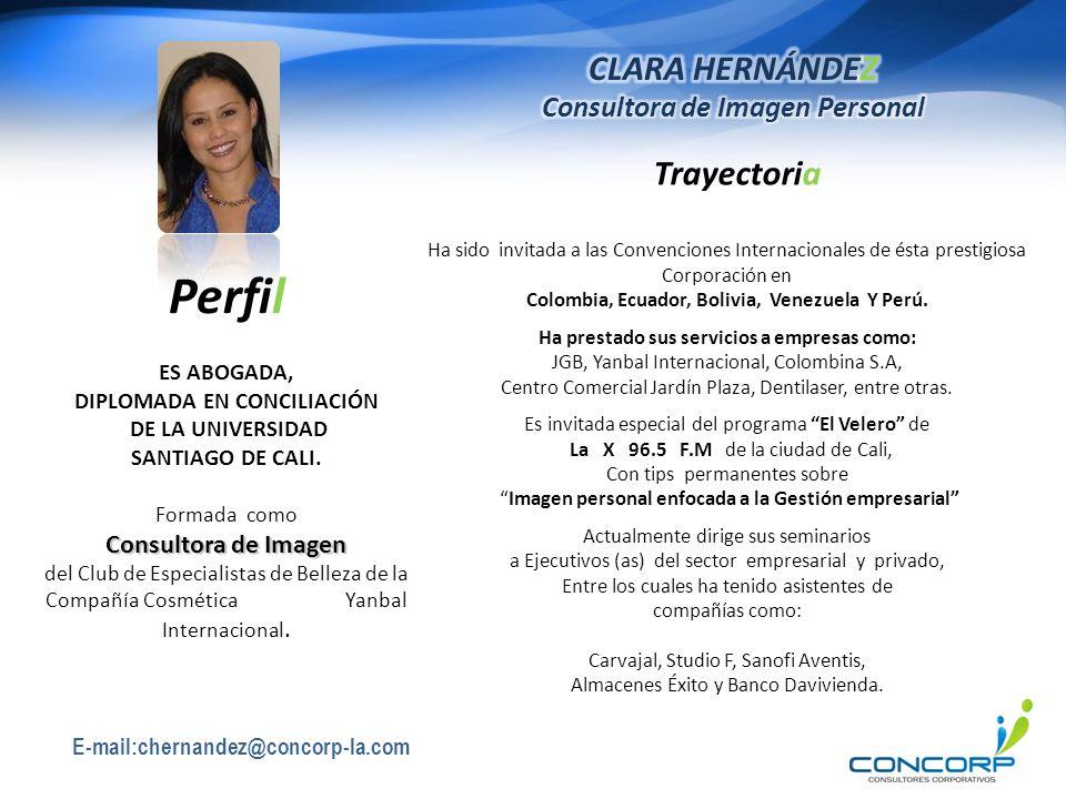 Perfil CLARA HERNÁNDEZ Consultora de Imagen Personal Trayectoria