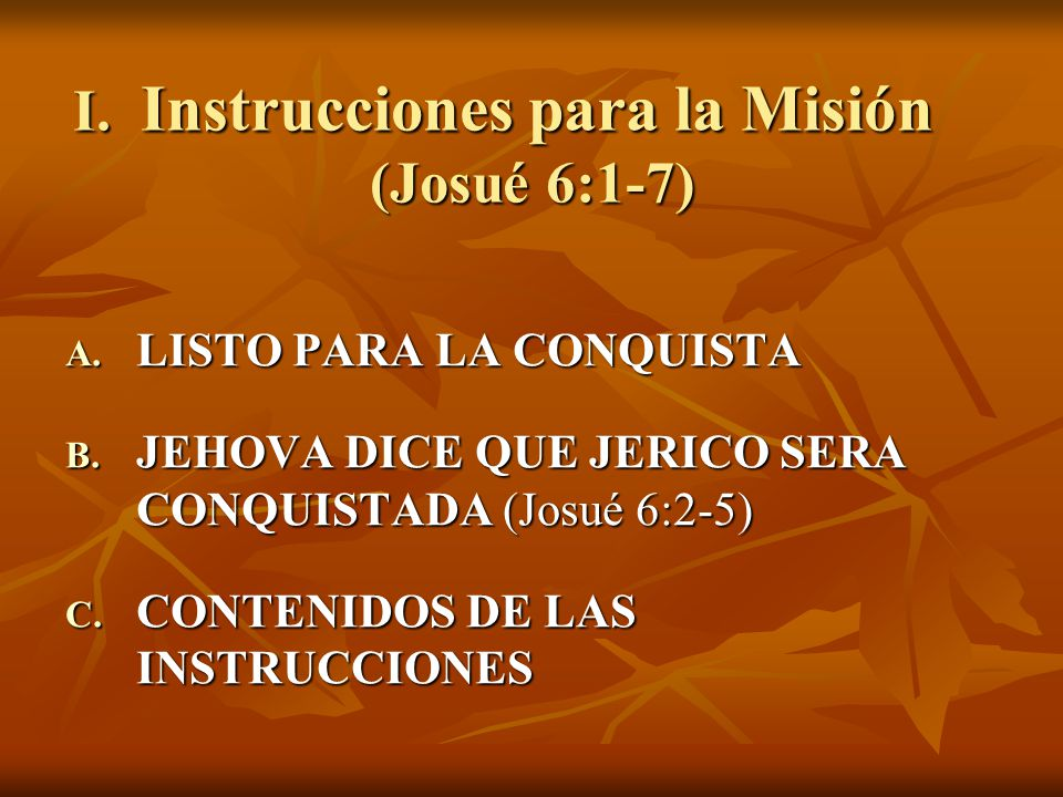 I. Instrucciones para la Misión (Josué 6:1-7)
