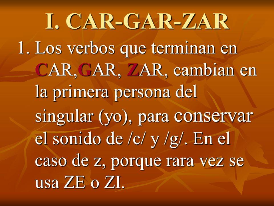 I. CAR-GAR-ZAR