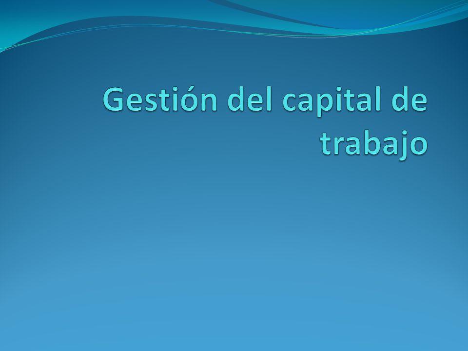 Gestión del capital de trabajo