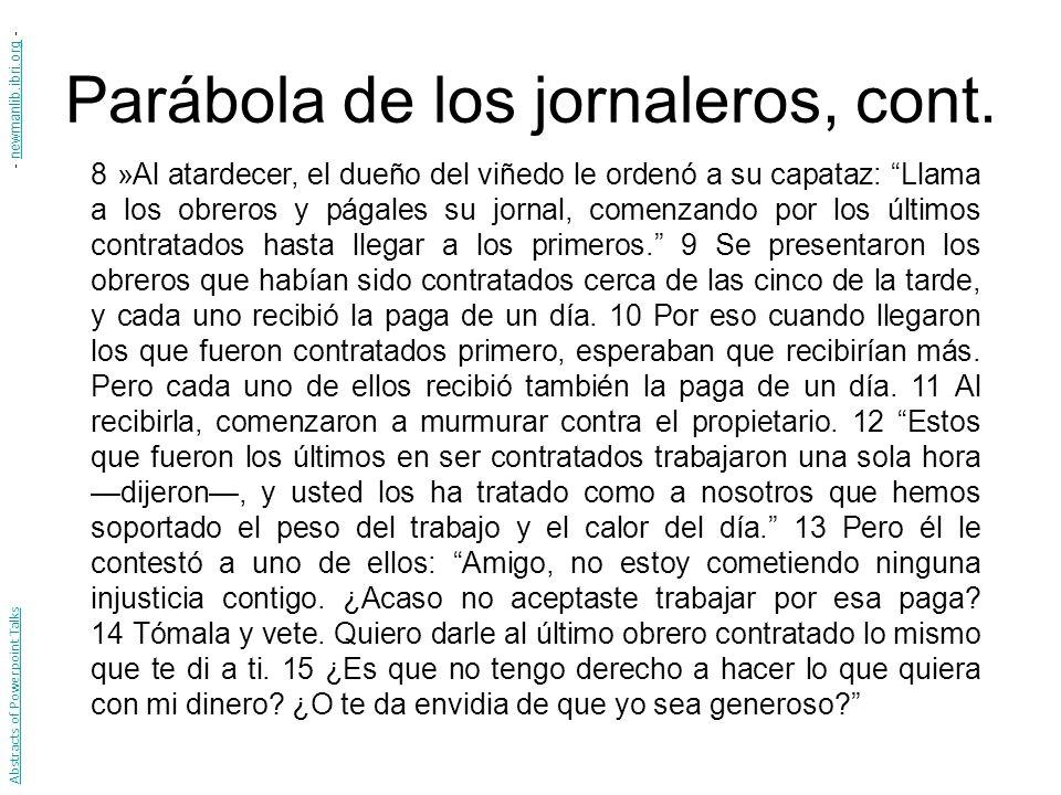 Parábola de los jornaleros, cont.