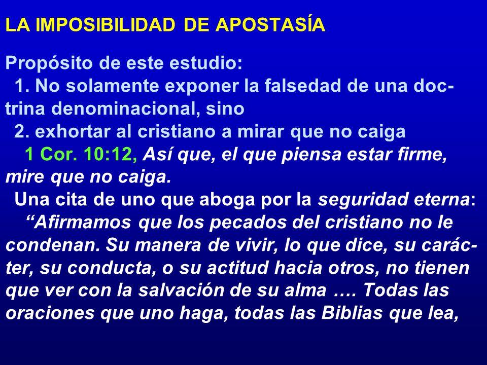 LA IMPOSIBILIDAD DE APOSTASÍA