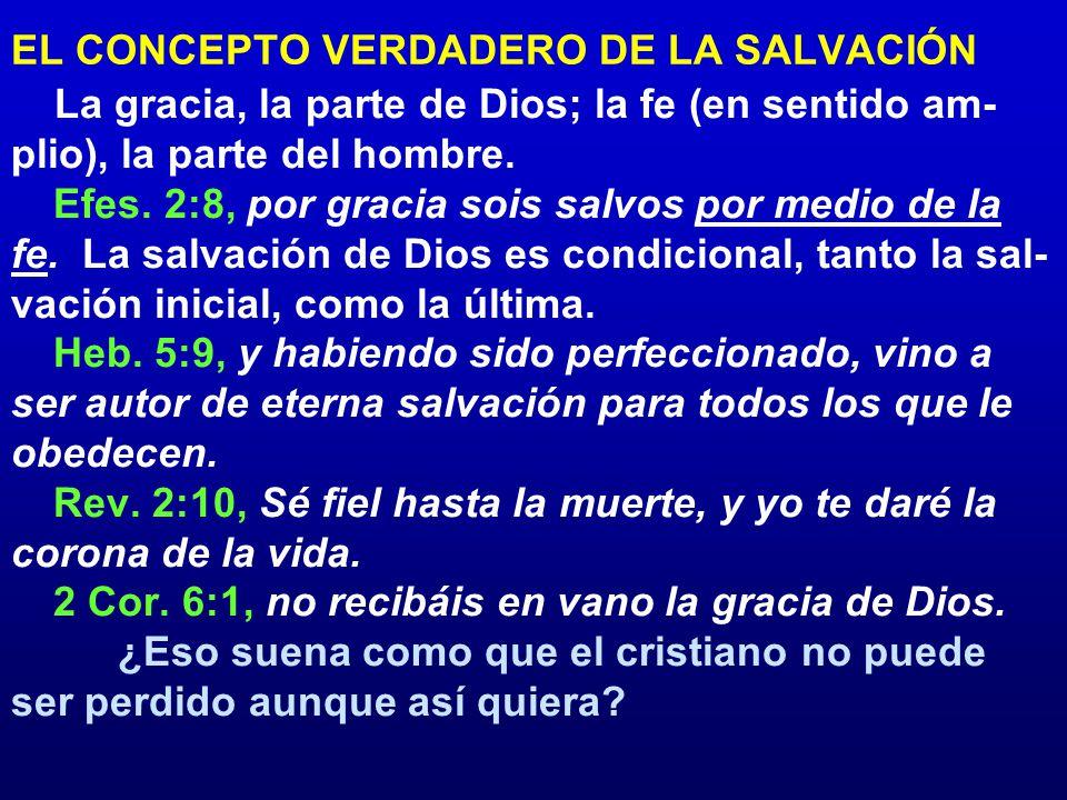 EL CONCEPTO VERDADERO DE LA SALVACIÓN