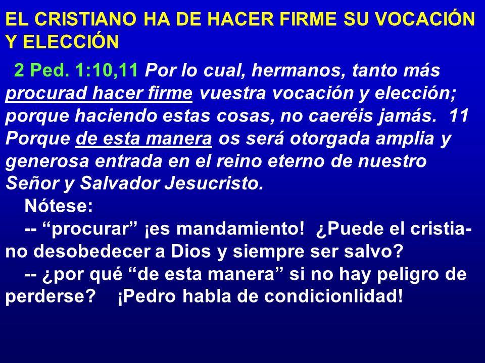 EL CRISTIANO HA DE HACER FIRME SU VOCACIÓN Y ELECCIÓN