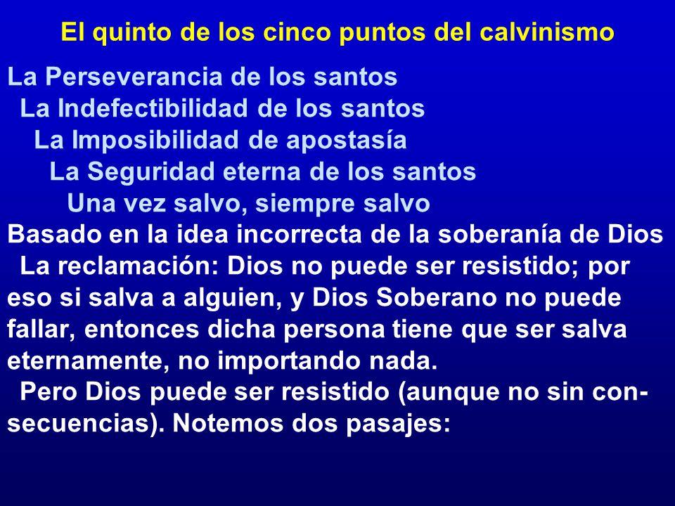 El quinto de los cinco puntos del calvinismo