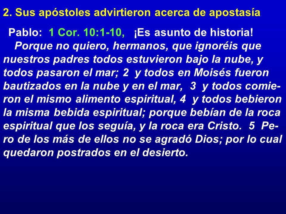2. Sus apóstoles advirtieron acerca de apostasía