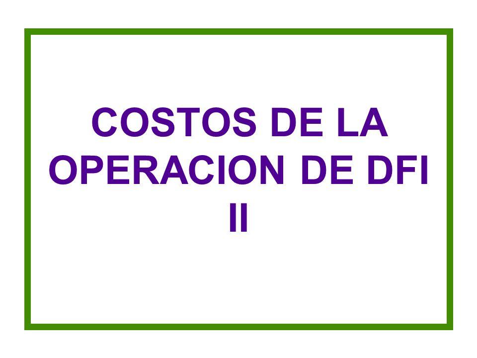 COSTOS DE LA OPERACION DE DFI II