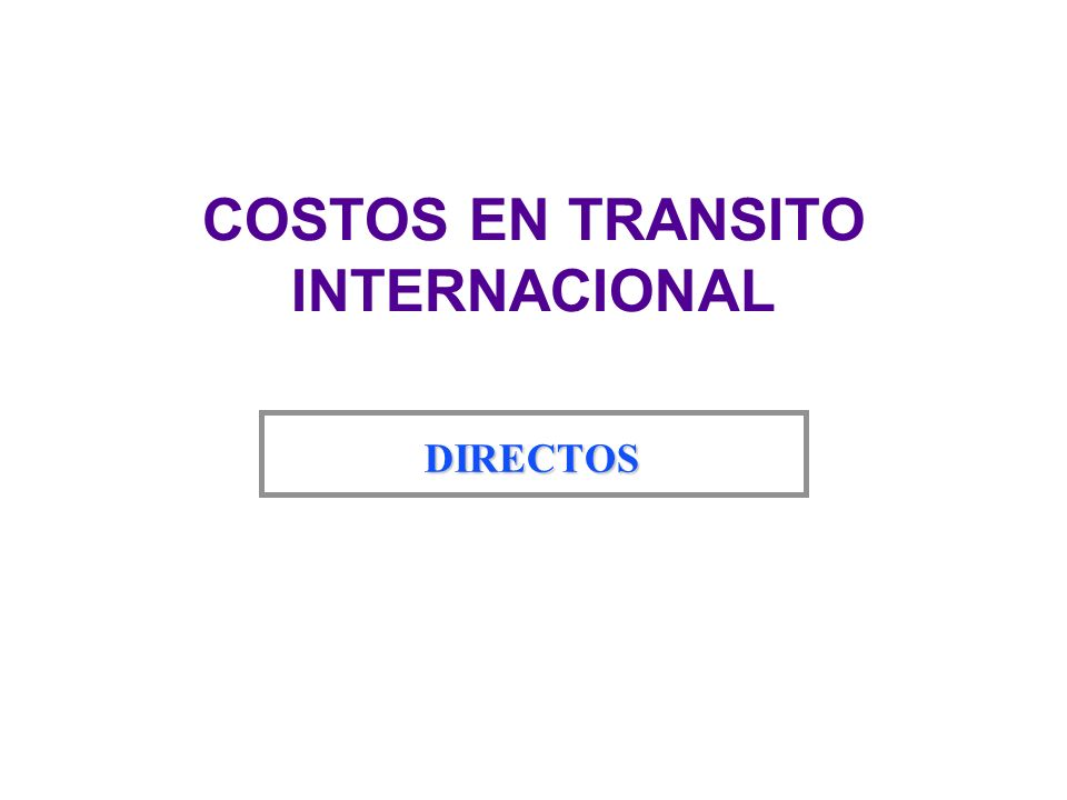 COSTOS EN TRANSITO INTERNACIONAL