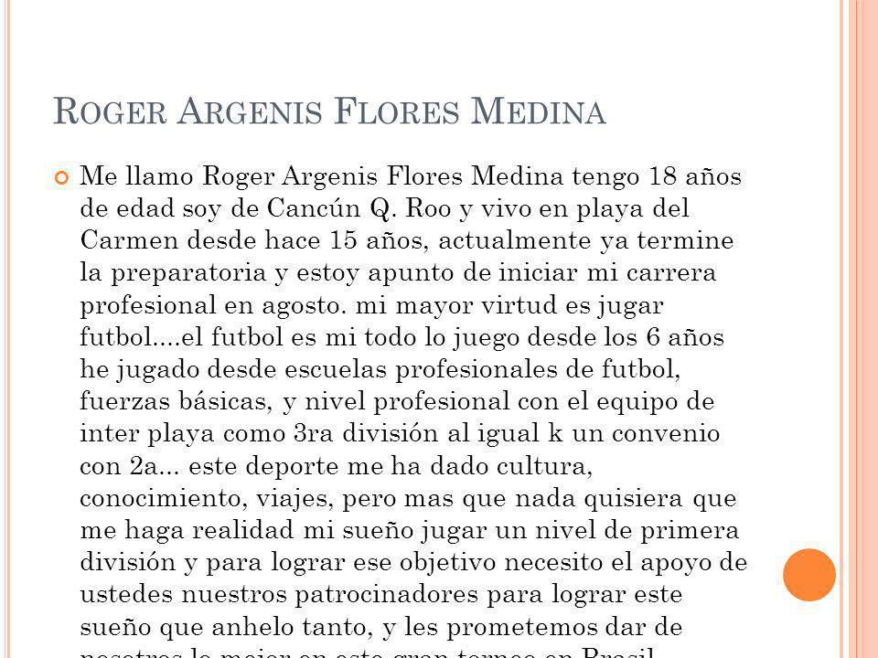 Roger Argenis Flores Medina