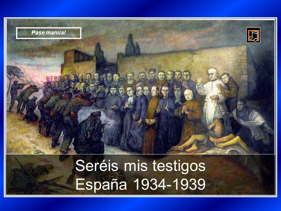 Seréis mis testigos España 1934-1939