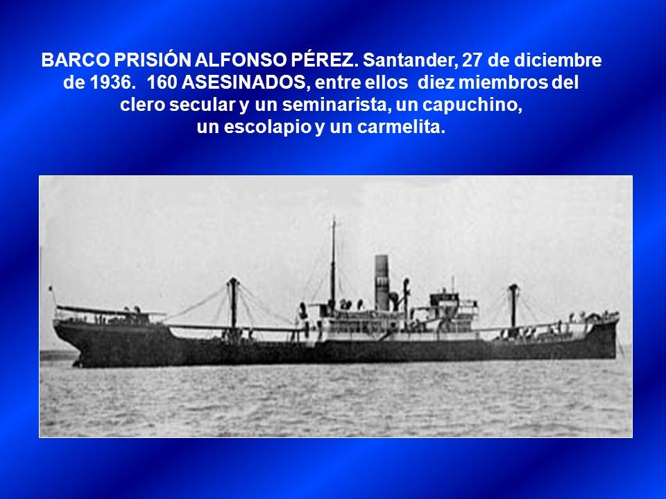 BARCO PRISIÓN ALFONSO PÉREZ. Santander, 27 de diciembre de 1936