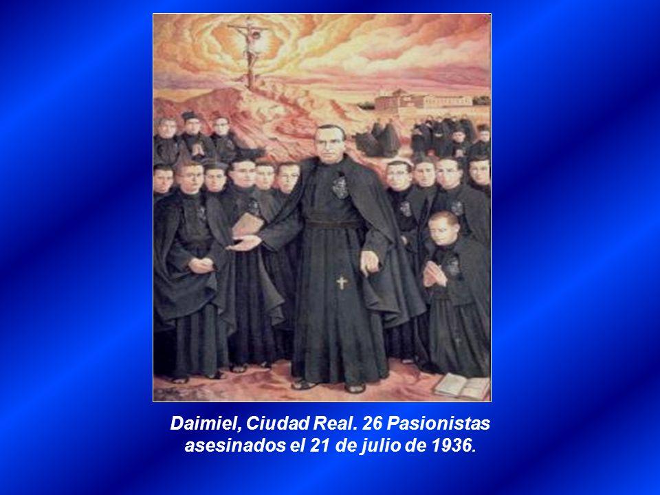 Daimiel, Ciudad Real. 26 Pasionistas asesinados el 21 de julio de 1936.