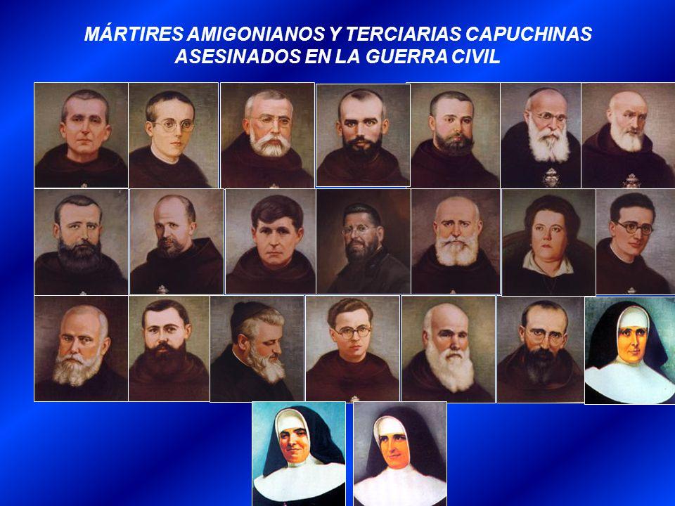 MÁRTIRES AMIGONIANOS Y TERCIARIAS CAPUCHINAS ASESINADOS EN LA GUERRA CIVIL